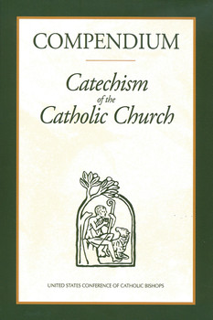 Compendium To The Catechism Of The Catholic Church
