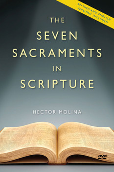The Seven Sacraments In Scripture