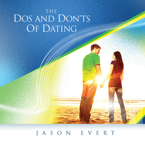 The Dos and Don'ts of Dating (Digital)