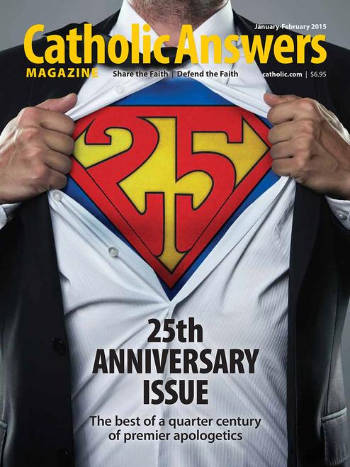 Catholic Answers Magazine - January/February 2015 (E-Magazine)