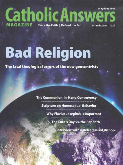 Catholic Answers Magazine - May/June 2015 (E-Magazine)