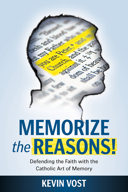Memorize The Reasons! Defending the Faith With the Catholic Art of Memory (Digital)