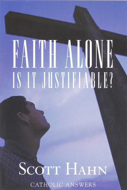 Faith Alone: Is It Justifiable?