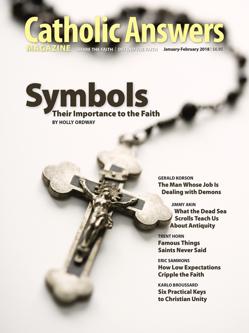 Catholic Answers Magazine - January/February 2018 Issue (Digital)