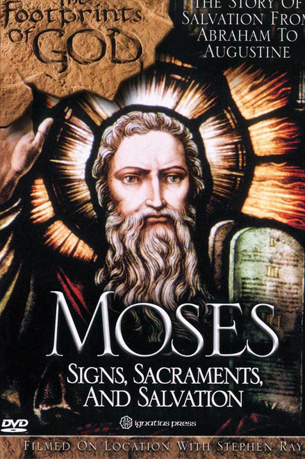 Moses: Signs, Sacraments and Salvation
