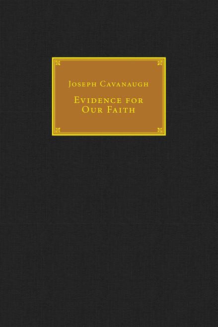 Evidence For Our Faith