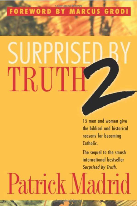 Surprised by Truth 2