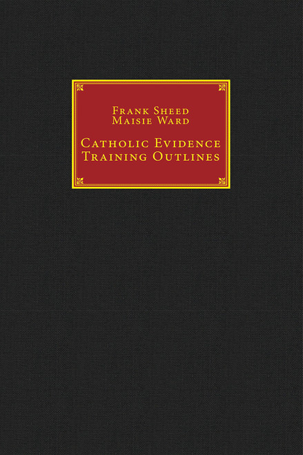 Catholic Evidence Training Outlines