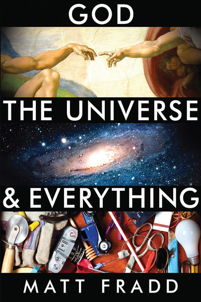 God, the Universe, & Everything