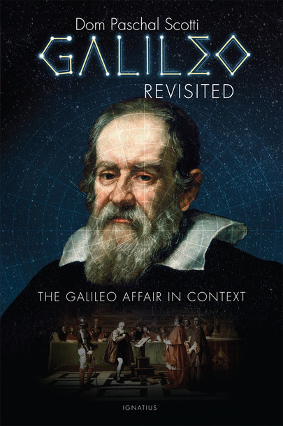 Galileo Revisited: The Galileo Affair in Context