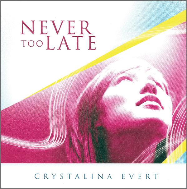 Never Too Late (Digital)
