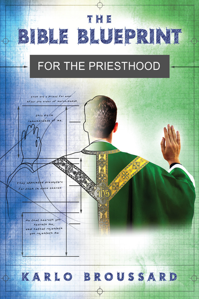 The Bible Blueprint for the Priesthood (Digital)