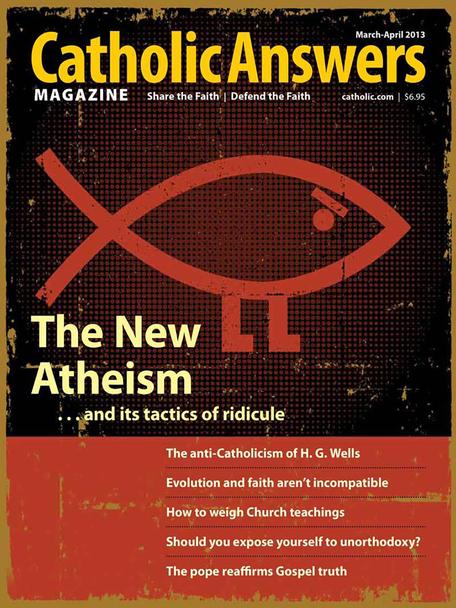 Catholic Answers Magazine - March/April 2014 Issue  (E-Magazine)