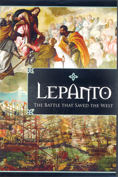 Lepanto: The Battle that Saved the West