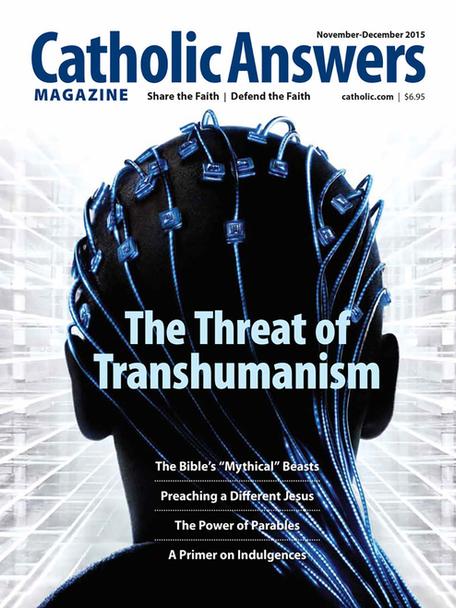 Catholic Answers Magazine -November/December 2015 Issue (E-Magazine))