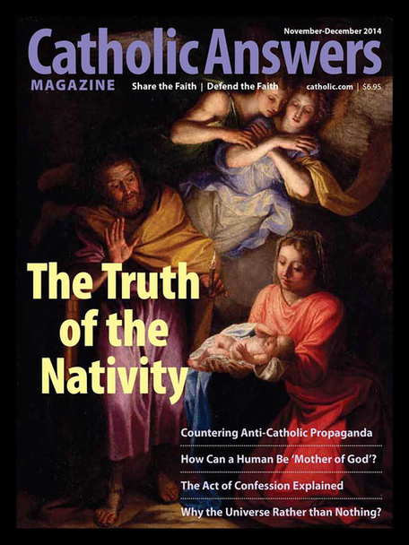 Catholic Answers Magazine -November/December 2014 Issue (E-Magazine))