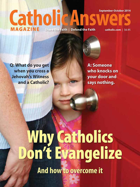 Catholic Answers Magazine -September/October 2014 Issue (E-Magazine)