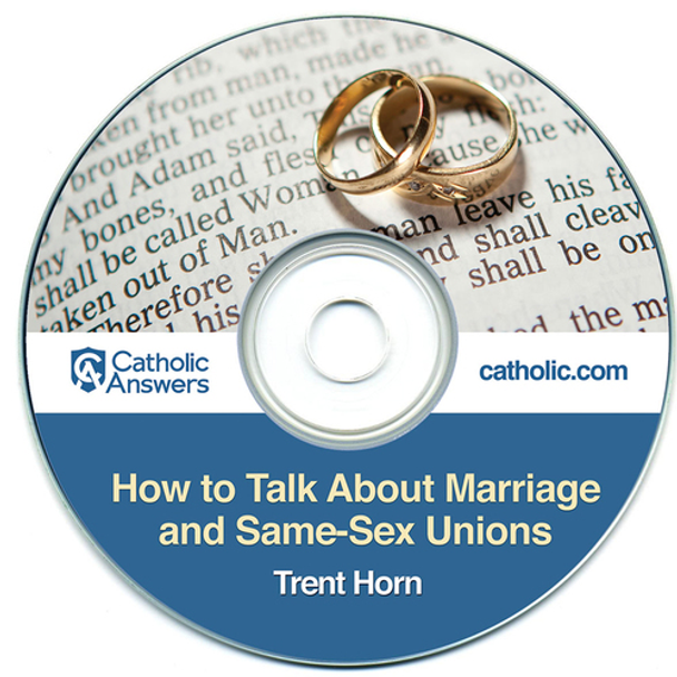 How to Talk about Marriage and Same-Sex Unions (Digital)