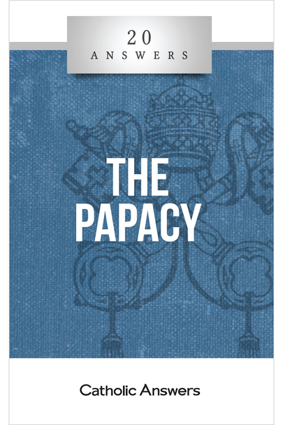 20 Answers: The Papacy (Digital)