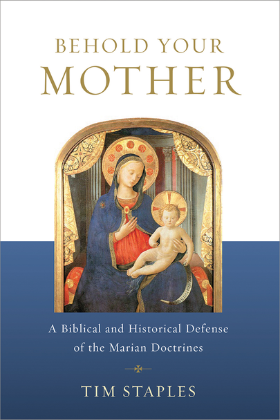 From the cross Jesus gave us his mother to be our mother, too: a singularly holy model, consoler, and intercessor for our spiritual journey.  Yet most Protestants—and too many Catholics—don't understand the role that God wants her to play in our lives.  In Behold Your Mother, Tim Staples takes you through the Church's teachings about the Blessed Virgin Mary, showing their firm Scriptural and historical roots and dismantling the objections of those who mistakenly believe that Mary competes for the attention due Christ alone.  Combining the best recent scholarship with a convert's in-depth knowledge of the arguments, Staples has assembled the most thorough and useful Marian apologetic you'll find anywhere. He also shows how all the Marian doctrines are relevant—even essential—to a salvific faith in Jesus. From her divine maternity to her perpetual virginity, from her Immaculate Conception to her Assumption, the Church's core teachings about Mary are intertwined with the mysteries of Christ.  In a word, Mary matters. Read Behold Your Mother and find out just how much.