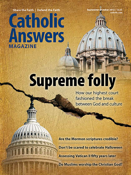 """In this issue:      Are The Mormon Scriptures Credible? by Jimmy Akin – Jimmy Akin debates Mormon scholar Robert Millet about the historical evidence regarding the teachings ofJoseph Smith     Why Catholics Should Embrace Halloween by Michelle Arnold – Don't let Fundamentalist fear of Halloween keep your family from celebrating this important Christian holiday.     Islam And Catholicism by Robert Spencer – The gap between these two """"conservative"""" religions is much wider than you think.     Fifty Years Of Vatican II by Kenneth Whitehead – Why Bl. John XXIII convened the council and why its teachings are as relevant today as ever.     And many more articles to help you better understand and share the Faith."""