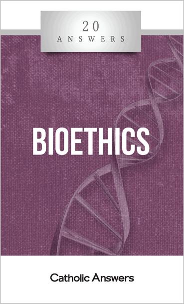 20 Answers: Bioethics