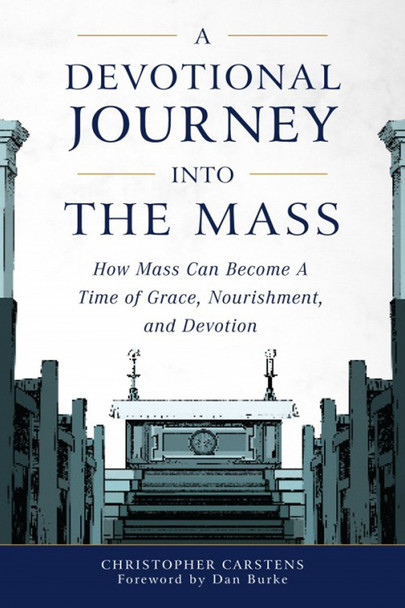 """If you're unhappy because the Mass has become for you routine – or even boring and tedious – A Devotional Journey Into the Mass is for you - teaching you eight simple ways to make your every Mass a joyful time of piety and intense devotion.  Explaining the spiritual meanings behind the signs and symbols, words and actions of the Mass, author Christopher Carstens teaches you spiritually-enriching ways to enter the church building, make the Sign of the Cross, pray the Opening Prayer, listen to the Readings, prepare your soul at the Offertory, participate in the Eucharistic Prayer, receive Communion, and even respond to the Dismissal.  Soon – with the help of author Carstens wise suggestions – you will be surprised to find each Eucharistic Celebration a fountain of peace for you, a profound refreshment for your soul.  Among other things you'll learn from A Devotional Journey Into the Mass:      The meaning of the """"sacramental principle"""": if you don't understand it, then Mass is almost surely flat for you     How each element of the Liturgy has a sacramental quality about it, and can be for you a grace-filled encounter with Jesus     How to transform your prayers at Mass into a conversation with God     Why silence – both within the liturgy and outside of it – is a necessary element of that conversation with God     There's a proper spiritual way to make the Sign of the Cross (do you know what it is?)     How the Creed can be for you the highpoint of the Liturgy of the Word     Why, during the collection, you should also explicitly offer Christ your heart     The best way in the Mass to participate in Jesus' saving work: do you know what it is?     What you should desire in order to receive the Eucharist most efficaciously (and what that desire presupposes in you)     Coming and going through the church doors: what, each time, it should mean for you spiritually  Plus, at the end of each chapter, a list of action items for the next time you go to Mass, and much, much mor"""