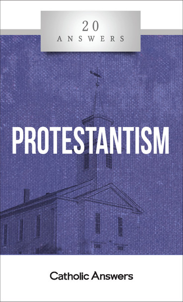 20 Answers: Protestantism