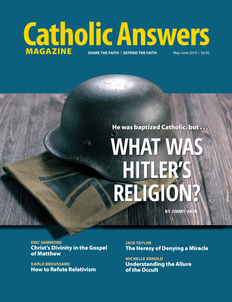 In this issue:      Jimmy Akin looks at the religious beliefs of Adolph Hitler      Eric Sammons examines Christ's Divinity in the Gospel of Matthew      Karlo Broussard teaches you to counter the arguments of Relativists      Jack Taylor looks at the heresy of denying a miracle      Michelle Arnold writes about the unholy allure of the occult      And much, much more...