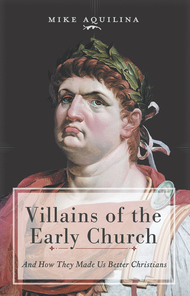 The early Church faced its share of villains—persecutors like Nero and Julian, heretics like Marcion and Arius. And what good were they? Plenty, say the Church Fathers. The threat of persecution made Christians strong and bold.  As noted author Mike Aquilina demonstrates in Villains of the Early Church: And How They Made Us Better Christians, the menace of heresy made Christians smarter — and deepened their knowledge of the divine mysteries. The villains of the ancient world proved the mettle of heroes like Peter and Paul, Irenaeus and Athanasius. Treachery and adversity inspired the Fathers' clearest teaching, most entertaining invective, and more than a few memorable jokes.  The time of villains—and heroes—is hardly over. Through Villains of the Early Church, you'll learn how you can keep your good humor through trials and opposition, and all the while grow sharper in doctrine and warmer in devotion.
