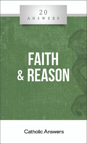 20 Answers: Faith & Reason (Digital)