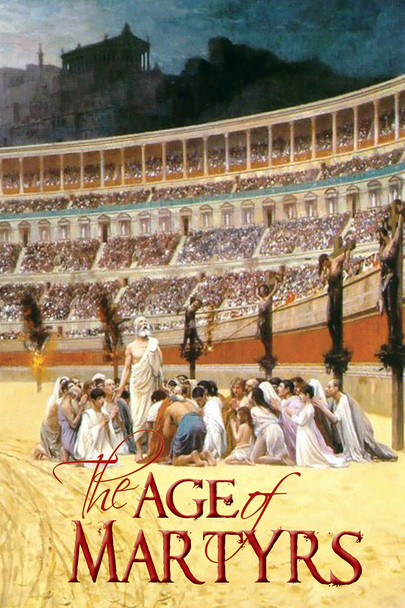 Age Of The Martyrs