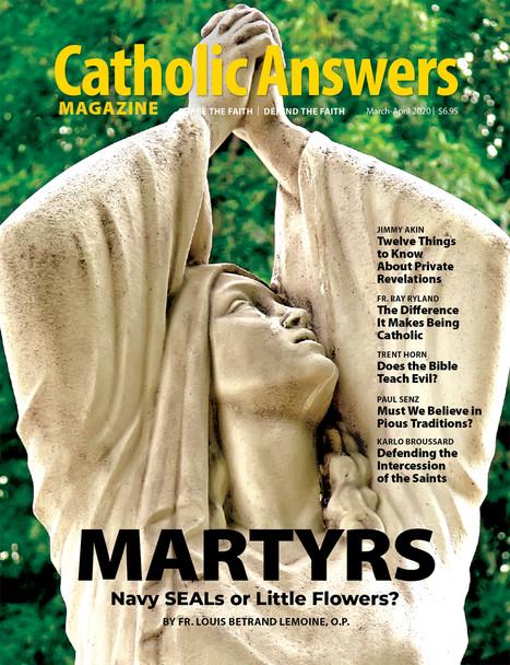 Catholic Answers Magazine - Mar/Apr 2020 Issue (E-Magazine)