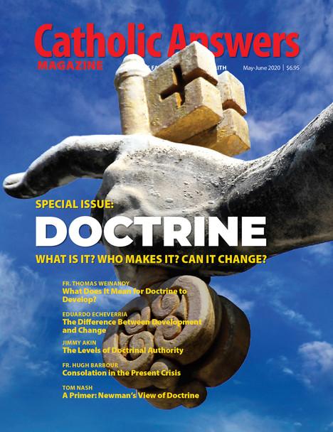 Catholic Answers Magazine - May/June 2020 Issue