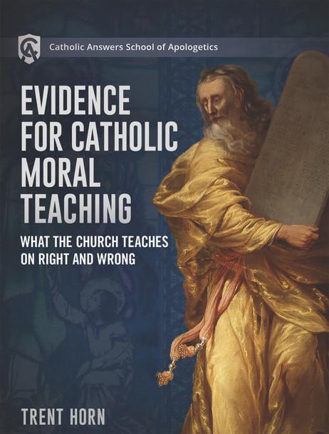Catholic Answers School of Apologetics: Moral Apologetics Home Course - DVD & Workbook
