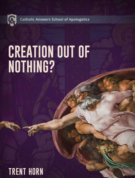 """Creation Out of Nothing  Online Course Description  Is our world just an accident or did God create it from nothing? And is this just an article of Faith, or can we use reason and evidence to prove that God exists?  That's why the Catholic Answers School of Apologetics is offering Creation Out of Nothing as a resource to equip you to understand, explain, and defend the Church's teachings on this important doctrine.  In the sections on science you'll cover topics like:      Big Bang cosmology     Atheistic arguments against a First Cause     Evidence for design in """"fine-tuning""""     Multiverses and """"creation from nothing""""  In the sections on philosophy you'll cover topics like:      The nature of infinity     Philosophical arguments for a finite past     The nature of time     The case for a divine creator  In the section on theology you'll cover topics like:      Why creation from nothing is necessary for understanding God     Biblical evidence for creation from nothing     Answering competing Mormon doctrines of creation     The Church fathers on """"creation from nothing""""  The course contains more than 18 short, easy-to-watch video segments, so you can study at your own pace.  Creation Out of Nothing will give you the knowledge and confidence you need to defend your faith. Even seasoned defenders of the Faith will learn things they didn't know before.  ***This Online Course is expected mid-August - Please check back***"""