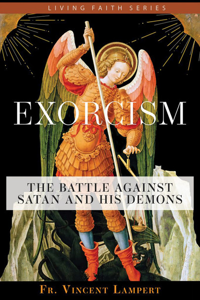 At a time when many Christians no longer practice their faith, there has been an increase in the attention given to the devil and his devious ways. Because the devil seeks to destroy and separate us from God, all Catholics must be on guard.  In Exorcism: The Battle Against Satan and His Demons, Fr. Vincent P. Lampert, a seasoned exorcist, presents authentic Catholic teaching on the devil and his plan against humanity.  Providing a window into the merciful ministry of exorcism, Fr. Lampert equips Catholics with the knowledge necessary to avoid becoming vulnerable to spiritual attack. In Exorcism, you'll learn      how the Church selects and trains priests for the ministry of exorcism     where and how the devil operates in the world, and what Scripture has to say about it     why it is vital for Catholics to live a vibrant life of faith     what to do if you suspect the presence of the demonic in your life or in others and     how to fend off spiritual attack and build a stronger relationship with God.  Exorcism makes clear that the power of Satan to wreak havoc in our lives pales in light of the glorious omnipotence of our Redeemer, Jesus Christ