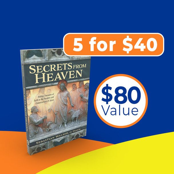 n Secrets from Heaven, Fr. Sebastian Walshe helps you break free from stale and familiar takes on the gospel, giving you new eyes to see and new ears to hear the inexhaustible depths of Christ's wisdom. The Parable of the Sowers, the Good Samaritan, the Prodigal Son, the woman caught in adultery—all these and more come alive in fresh ways, revealing significant details and nuances, scriptural/historical connections, and testaments to Christ's rhetorical and pedagogical genius that you've never noted before.