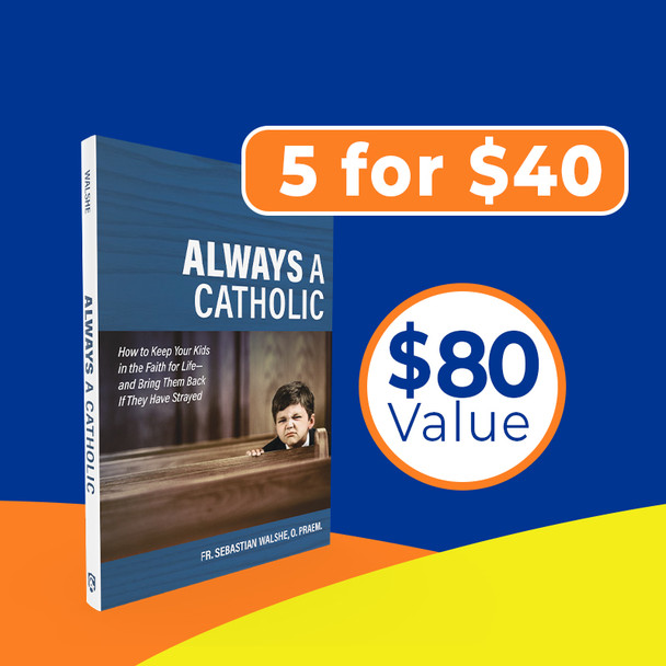 Most Catholic parents agree: our number-one goal in life is to pass on the Faith to our children.  But here's the bad news: today's world has a million ways to steal your kids' souls. From sects to sex, from atheism to consumerism, rivals to Catholic doctrine and morals want to snatch your children away from their baptismal heritage and eternal destiny.  Don't be afraid, says Fr. Sebastian Walshe (Secrets from Heaven). Because there's good news that's more powerful than the world's temptations: God loves your children even more than you do, and he desires their salvation more than anything. In Always a Catholic, Fr. Walshe shows you how to cooperate with God to bring about the fulfilment of his will for your kids.  There are lots of Catholic parenting books promising results with this or that system or trick. But although it contains solid practical counsel, Always a Catholic reminds us that keeping our kids in the Faith (or helping them get back to it) is more than a matter of technique. Above all, it's about the way we live out Catholicism—in our own lives and as a family—from day to day.