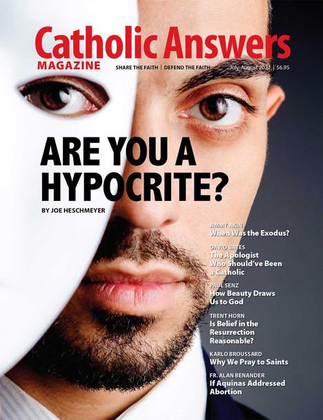 Catholic Answers Magazine - July/Aug 2021 Issue