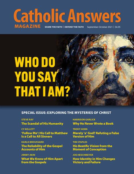 Catholic Answers Magazine - Sept/Oct 2021 Issue (E-Magazine)