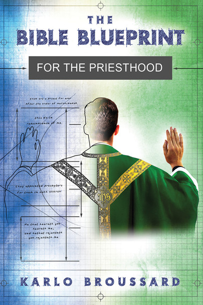 The Bible Blueprint for the Priesthood