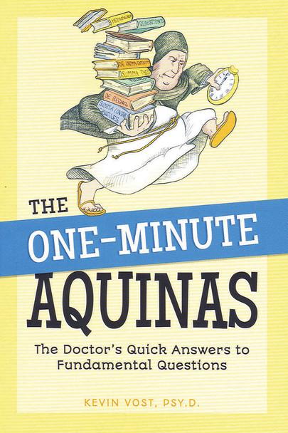 The One-Minute Aquinas