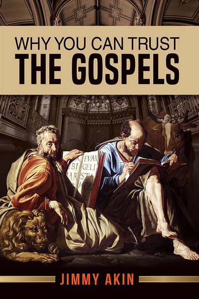 Why You Can Trust The Gospels