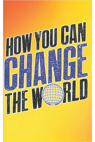 How You Can Change the World