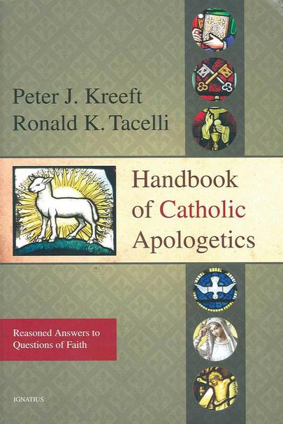 Handbook Of Catholic Apologetics