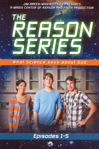 The Reason Series: What Science Says About God