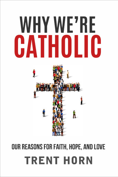 Why We're Catholic | Author, Trent Horn is a staff apologist for Catholic Answers who specializes in teaching Catholics to graciously and persuasively engage those who disagree with them. Trent has a master's degree in theology from Franciscan University of Steubenville and a graduate degree in philosophy from Holy Apostles College. He is the author of many books including: Answering Atheism, Persuasive Pro-life, and Hard Sayings: A Catholic Approach to Answering Bible Difficulties.