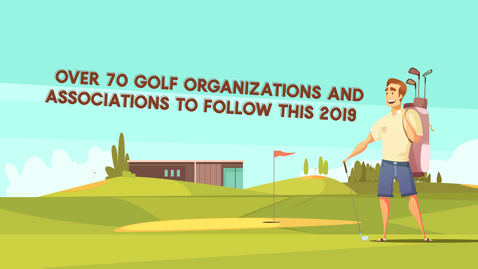 Top Golf Organization and Associations to Follow This 2019