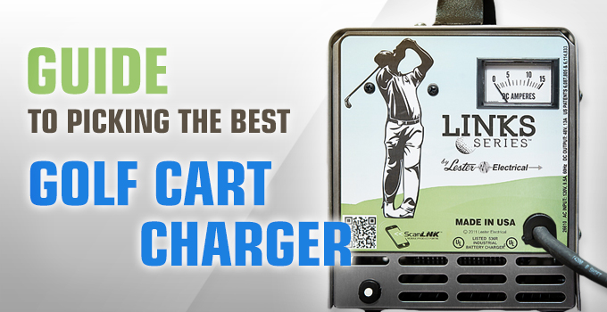 Guide to Picking the Best Golf Cart Charger
